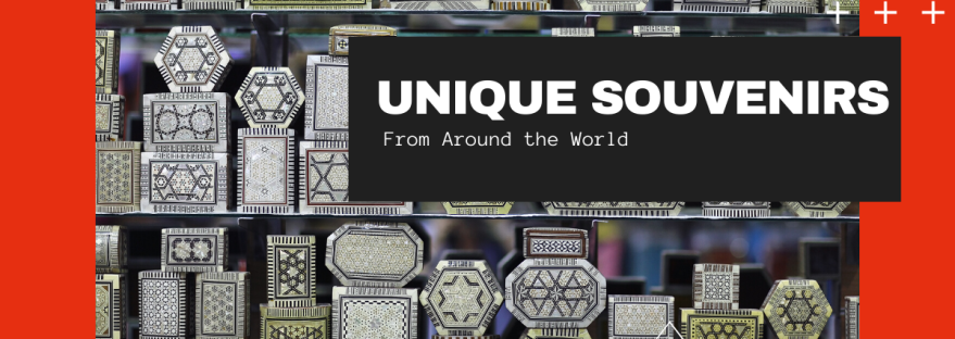 unique souvenirs from around the world